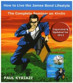 james bond lifestyle seminar books paul kyriazi